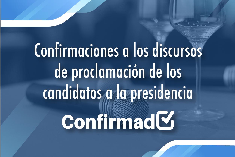 Confirmaciones de las proclamaciones de candidatos a la presidencia