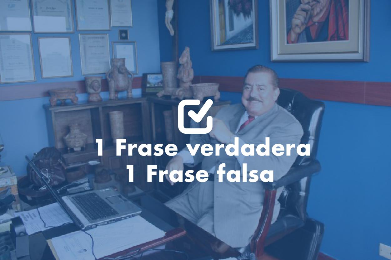 Danilo Roca una frase verdadera y otra falsa