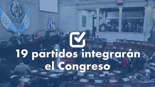 Congreso se integrará con 19 partidos políticos